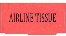 AIRLINE TISSUE